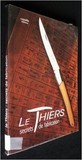 Le Thiers : Secrets de fabrication